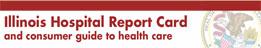Illinois Hospital Report Card