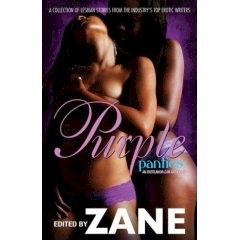 Purple Panties: An Eroticanoir.com Anthology edited by Zane