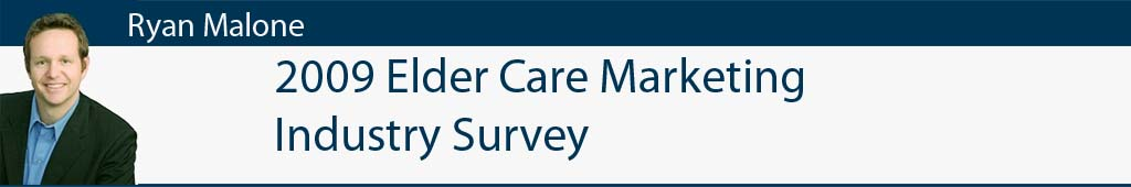 2009 Elder Care Marketing Industry Survey