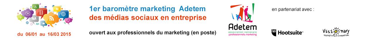 1er baromètre marketing Adetem des médias socia...
