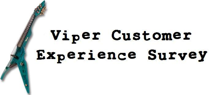 Thanks for participating! This survey is for people who play Viper electric violins.  If you choose to provide an email address, you will be entered in a drawing for a free Turbow!!! ALSO, if you forward the survey to your Viper playing friends, remind them to input your email address as a referral and you will be entered for another chance to win!<br><br>If you have any questions, issues, or technical problems, please email cassandra@sotosonline.com.<br><br>THANK YOU!