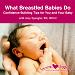 "Amy Spangler's<br>""What Breastfed Babies Do""<br>DVD"