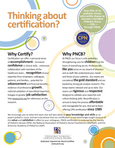 "<strong>""Why Become a Certified Pediatric Nurse?"" Flyer</strong> <br><br> This 8.5"" x 11"" flyer highlights the benefits and unique characteristics of the PNCB's Certified Pediatric Nurse (CPN®) credential."
