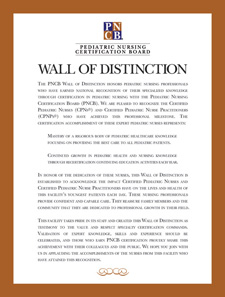 "<strong>PNCB's Wall of Distinction Poster</strong> <br><br> Honor your CPNs and CPNPs with this 18"" x 24"" color poster and share with the public what it means to have certified pediatric nursing professionals on staff.  <br><br> Order one for your hospital or per unit."