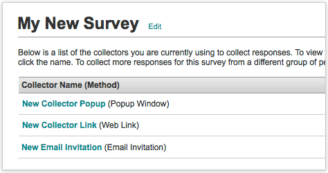 SurveyMonkey - Send your survey out to multiple sources.